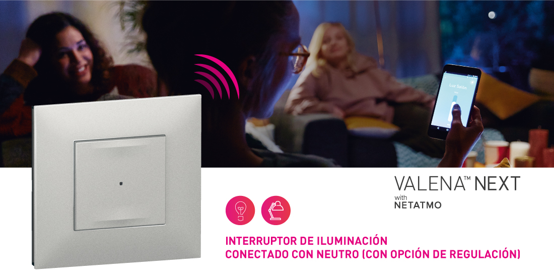 Interruptor Conectado Con Neutro Valena Next With Netatmo